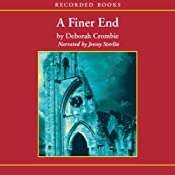 A Finer End: A Duncan Kincaid / Gemma James Novel | [Deborah Crombie]