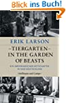 Tiergarten - In the Garden of Beasts:...