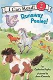 Runaway Ponies! (Turtleback School & Library Binding Edition) (I Can Read Books: Level 2 (Pb))