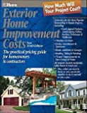 img - for Exterior Home Improvement Costs : The Practical Pricing Guide for Homeowners & Contractors (Paperback)--by R S Means Engineering [2004 Edition] book / textbook / text book