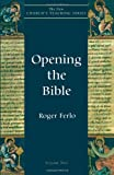 By Roger Ferlo Opening the Bible (New Churchs Teaching Series)