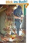 Artisan Bread for Beginners (English...