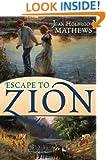 Escape to Zion