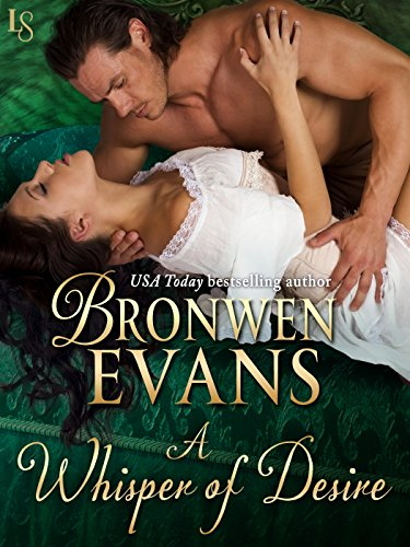 Bronwen Evans - A Whisper of Desire: The Disgraced Lords Series
