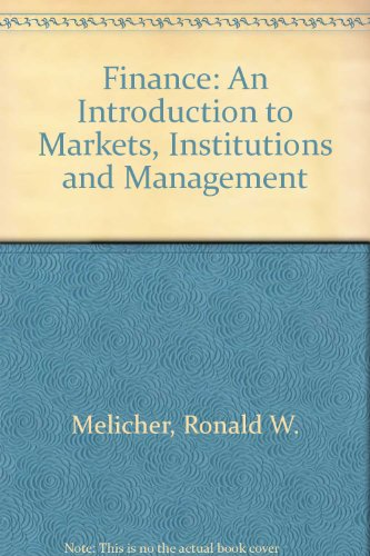 Finance: Introduction to Markets, Institutions and Management