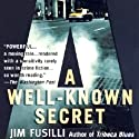 A Well-Known Secret: Terry Orr, Book 2 (       UNABRIDGED) by Jim Fusilli Narrated by Peter Ganim