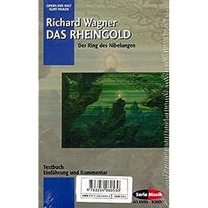 Der Ring des Nibelungen: Das Rheingold / Die Walküre / Siegfried / Götterdämmerung. Textbuch/Libr