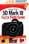 Canon EOS 5D Mark III Digital Field G...
