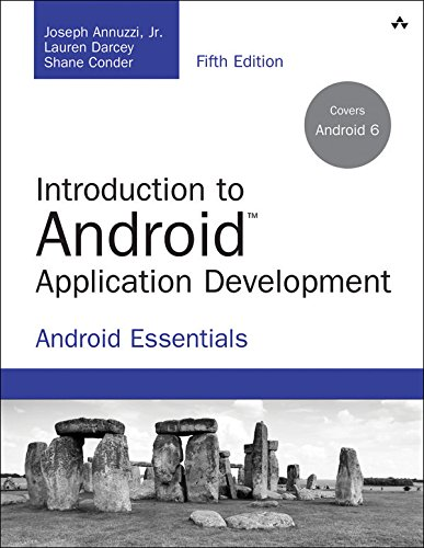 Download Introduction to Android Application Development: Android Essentials (Developer's Library)