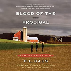 Blood of the Prodigal: An Amish-Country Mystery, Book 1 | [P. L. Gaus]