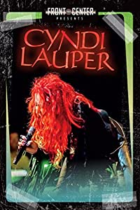 Cyndi Lauper: Front And Center Presents – Full HD 1080p