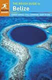 The Rough Guide to Belize