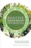 img - for Positive Psychology Approaches to Dementia book / textbook / text book