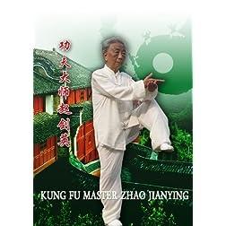 Kung Fu Master Zhao Jianying