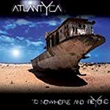 To Nowhere & Beyond by ATLANTYCA (2012-11-13)