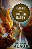 img - for Flight of the Golden Harpy book / textbook / text book