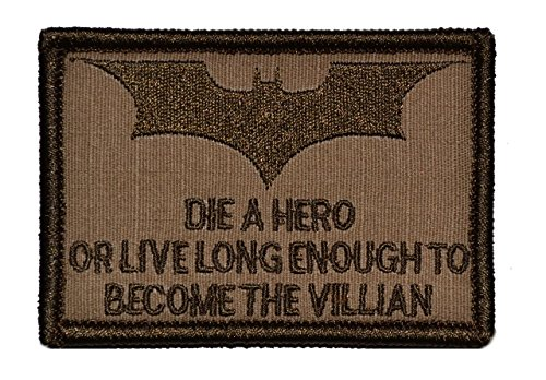 Find Discount Die a Hero or Become the Villian Batman 2x3 Military Patch / Morale Patch - Coyote Bro...