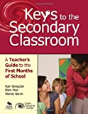 img - for Keys to the Secondary Classroom: A Teacher's Guide to the First Months of School book / textbook / text book