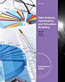 Data Analysis, Optimization, and Simulation Modeling