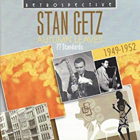 Stan Getz. Autumn Leaves - 27 Standards