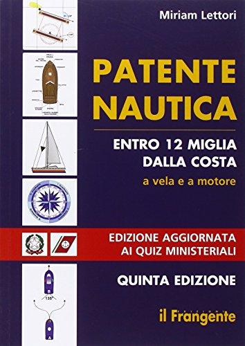 Patente nautica entro 12 miglia dalla costa A vela e a motore PDF