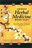 img - for Chinese Herbal Medicine Made Easy: Effective and Natural Remedies for Common Illnesses by Joiner, Thomas Richard (2001) Paperback book / textbook / text book