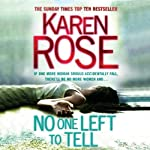 No One Left to Tell | Karen Rose
