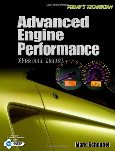 Today's Technician: Advanced Engine Performance Classroom...