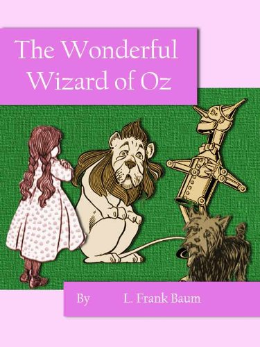 an analysis of the characters in wizard of oz by lyman frank baum