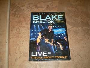 Amazon.com: Blake Shelton Live: It's All About Tonight ...