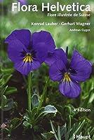 Flora Helvetica - Flore illustrée de Suisse + Supplément Clef de détermination de la Flora Helvetica