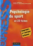 echange, troc Yvan Paquet, Roberta Antonini Philippe - Psychologie du sport en 22 fiches