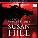 The Vows of Silence: Simon Serrailler 4 (       UNABRIDGED) by Susan Hill Narrated by Steven Pacey