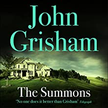 The Summons Audiobook by John Grisham Narrated by Michael Beck