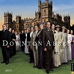 Downton Abbey 2013 Wall Calendar