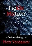 Fickle Motion: A fiction Anthology by...