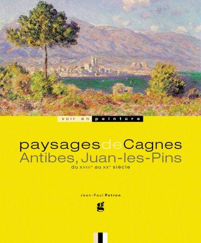 Paysages De Cagnes, Antibes Et Juan-Les-Pins