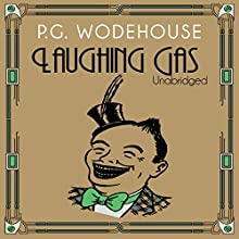Laughing Gas (       UNABRIDGED) by P.G. Wodehouse Narrated by Jonathan Cecil