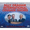 Billy Graham International Crusade Choirs - The Definitive Collection (3CD)