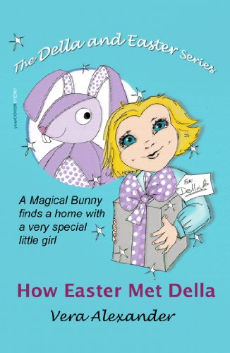 Book: How Easter Met Della (Della and Easter Series) by Vera Alexander