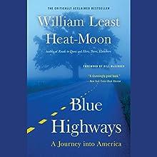 Blue Highways: A Journey into America | Livre audio Auteur(s) : William Least Heat-Moon Narrateur(s) : Joe Barrett