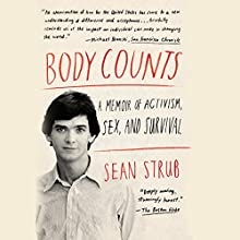 Body Counts: A Memoir of Politics, Sex, Aids, and Survival (       UNABRIDGED) by Sean Strub Narrated by David Drake
