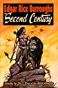 EDGAR RICE BURROUGHS The Second Century: Celebrating the Life & Works of the Master Storyteller