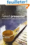 The Naked Presenter: Delivering Power...