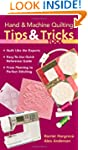 Hand & Machine Quilting Tips & Tricks...