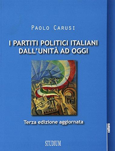 I partiti politici italiani dall'Unità ad oggi PDF