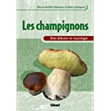 Les champignons : Bien dbuter en mycologiepar Pierre-Arthur Moreau