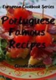 European Cookbook Series: Portuguese Famous Recipes