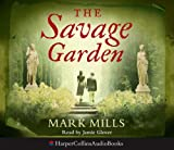 The Savage Garden Mark Mills