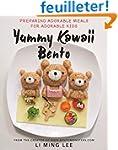 Yummy Kawaii Bento: Preparing Adorabl...